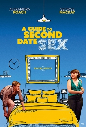 A Guide to Second Date Sex (2020)